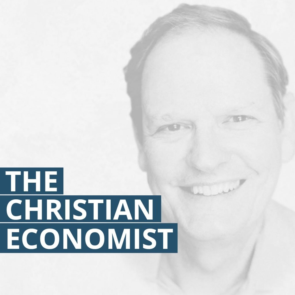 The Christian Economist Podcast
